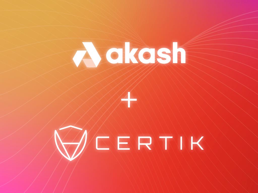 Akash Network Partners with CertiK | Akash Network